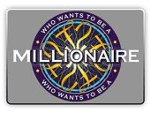 Who want's to be a millionaire